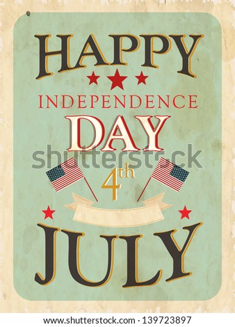 Vintage flyer, poster or background for 4th of  July American Independence day. - stock vector