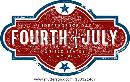 Vintage Fourth of July Independence Day Sign - stock vector