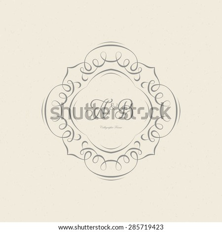 Vintage frame for weddings, invitations, greeting cards, menus, business identity. Elegant vector calligraphic design. - stock vector