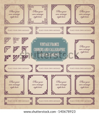 Vintage frames, corners and calligraphic design elements - stock vector