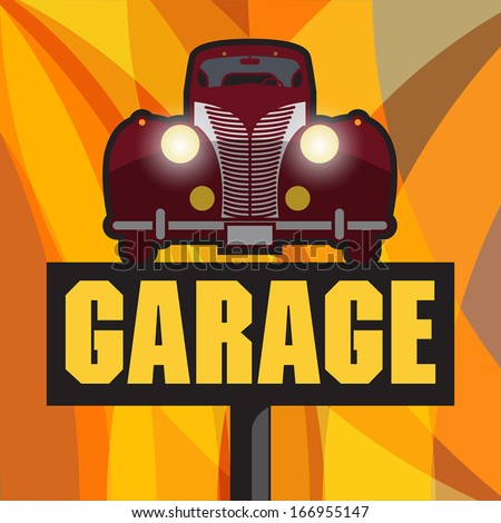 Vintage Garage sign, vector illustration - stock vector