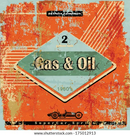Vintage Gasoline & Motor oil sign - stock vector