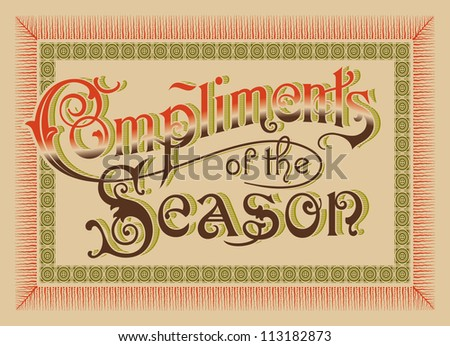 vintage greeting card 'Compliments of the Season', vector (eps8) - stock vector