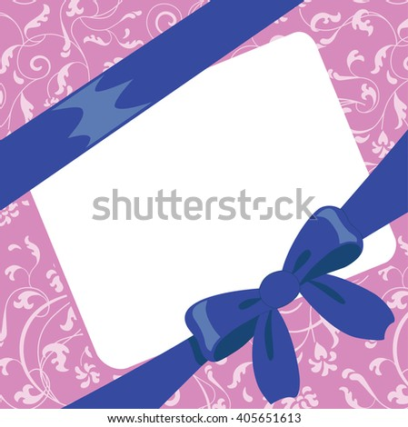 Vintage greeting card. Pink and violet floral swirl background banded with decorative blue ribbon bow, white text box. Beautiful frame with ornamental floral design.  - stock vector