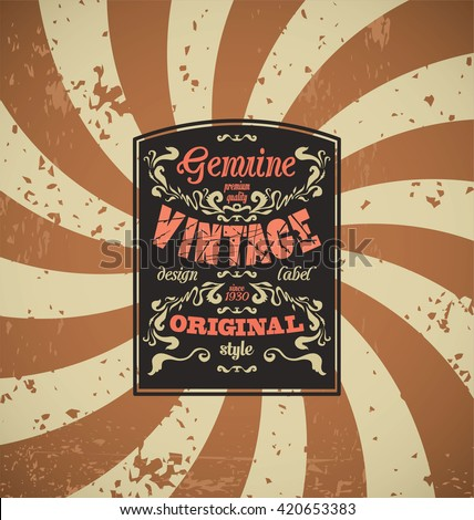 Vintage grounge retro label - stock vector
