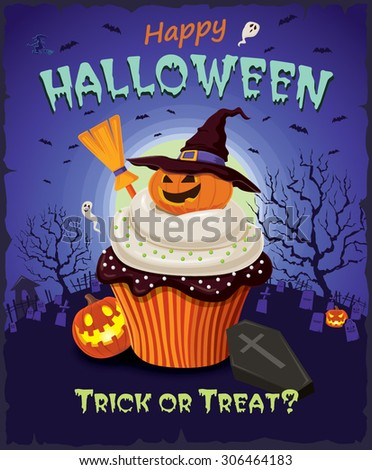 Vintage Halloween poster design with cupcake - stock vector