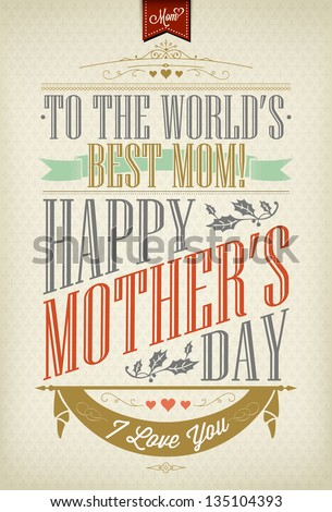 Vintage Happy Mother's Day Typographical Background - stock vector
