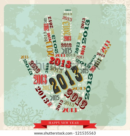 Vintage Happy New year 2013 concept numbers in hand shape. Vector illustration layered for easy manipulation and custom coloring. - stock vector