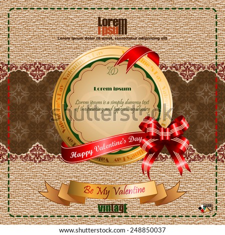"Vintage Happy Valentine's Day background with ""Happy Valentine's Day"" text on ribbon, vintage linen/jute and arabesques pattern backdrop.   - stock vector"