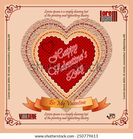 Vintage Happy Valentine's Day background with Heart sewing on bigger heart made from vintage linen/jute, By My Valentine  text on ribbon and ornamental frame.   - stock vector