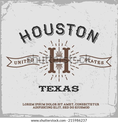 vintage label with Houston monogram ( T-Shirt Print ) - stock vector