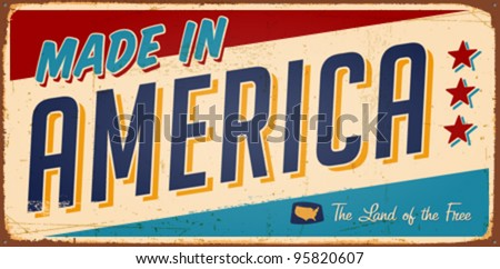 Vintage Made in America Metal Sign - Vector EPS10. Grunge effects can be easily removed. - stock vector
