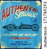 Vintage metal sign - Authentic service and Garage -  Grunge effects ,automobile parts vector signs. - stock vector