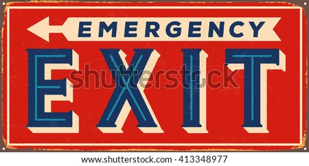Vintage metal sign - Emergency exit - Vector EPS10. Grunge and rusty effects can be easily removed for a cleaner look. - stock vector