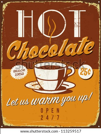 Vintage metal sign - Hot Chocolate - Vector EPS10. Grunge effects can be easily removed for a brand new, clean sign. - stock vector