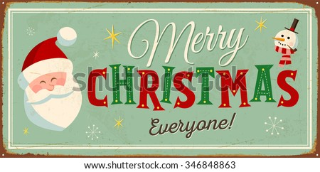 Vintage Metal Sign - Merry Christmas Everyone! - Vector EPS10. Grunge effects can be easily removed for a brand new, clean design. - stock vector