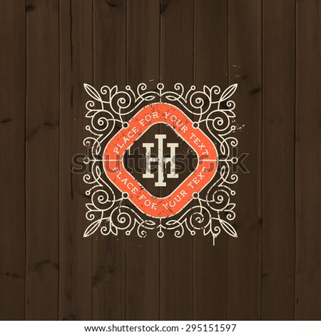Vintage monogram logo template with flourishes elegant ornament elements on a old wooden background. Identity design with letter for cafe, shop, store, restaurant, boutique, hotel, fashion and etc. - stock vector