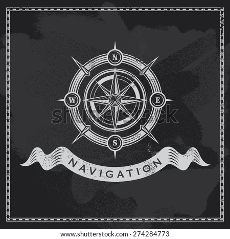 Vintage nautical compass. Chalkboard wind rose vector design. - stock vector