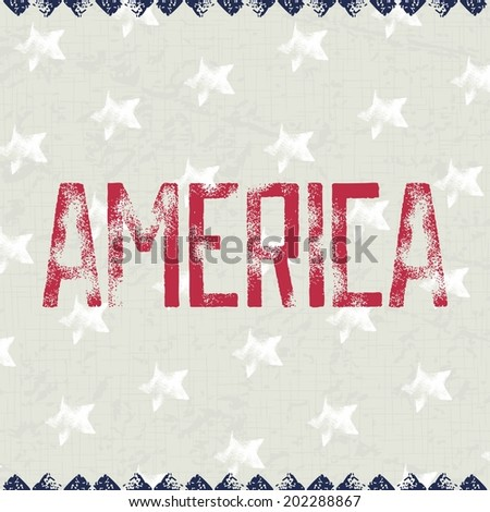 Vintage patriotic background with grunge inscription - AMERICA on fabric texture. Vector eps 8 - stock vector