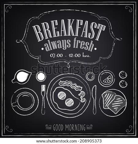 Vintage Poster. Breakfast menu. Set on the chalkboard. Sketches for design in retro style - stock vector