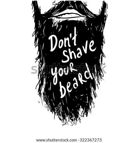 "Vintage poster ""Don't shave your beard""- unique hand drawn lettering. T-shirt, bag design, poster, greeting card illustration. Vector typography. - stock vector"