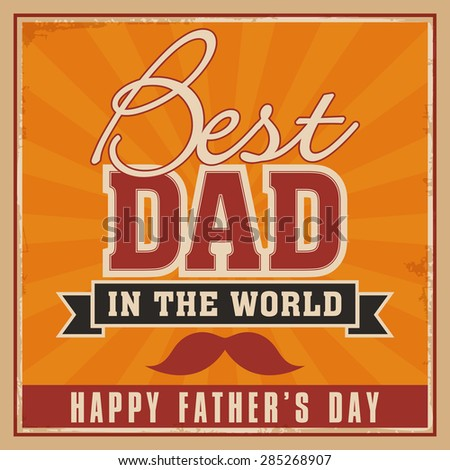 Vintage poster, flyer and banner design for Happy Father's Day celebrations.  - stock vector