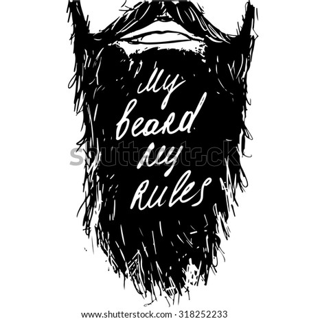 Vintage poster My Beard My Rules - unique hand drawn lettering. T-shirt, bag design, poster, greeting card illustration. Vector typography. - stock vector