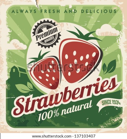 Vintage poster template for strawberry farm. Retro fruit label design. Vector old paper texture food background. - stock vector