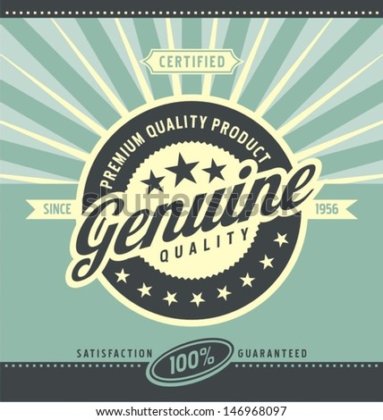 Vintage promotional poster for premium quality product. Retro label vector background.  - stock vector