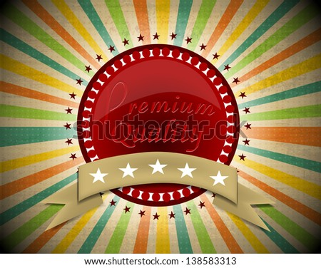 Vintage Quality label symbol eps10 - stock vector