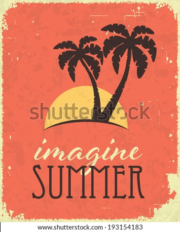 Vintage retro summer poster. Holiday and travel concept - stock vector