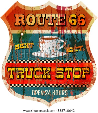 Vintage route sixty six truck stop sign, vector - stock vector