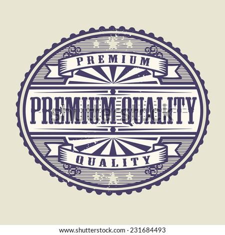 Vintage rubber stamp with the text Premium Quality written inside, vector illustration - stock vector