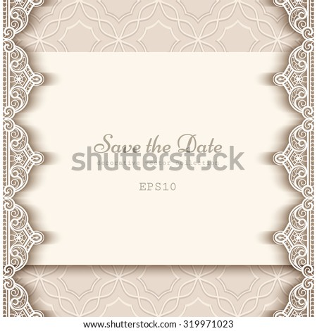 Vintage save the date card with lace border decoration, cutout paper background, wedding invitation or announcement template, vector esp10 - stock vector