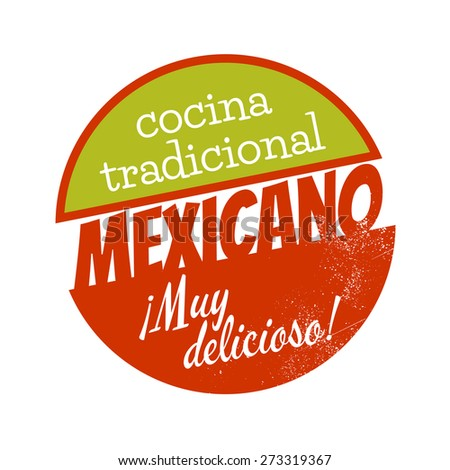 vintage sign that means traditional kitchen mexican very delicious - stock vector