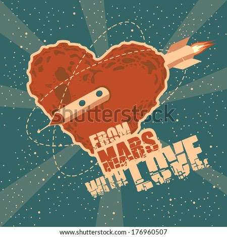 Vintage space greeting card with heart shape Mars and titles - stock vector
