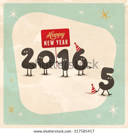 Vintage style funny greeting card - Happy New Year 2016  - Editable, grunge effects can be easily removed for a brand new, clean sign. - stock vector