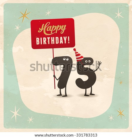 Vintage style funny 75th birthday Card  - Editable, grunge effects can be easily removed for a brand new, clean sign. - stock vector