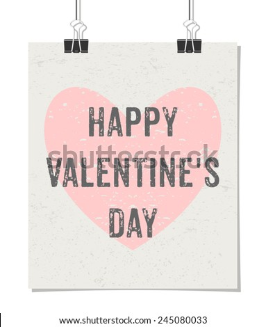 """Vintage style poster for Valentine's Day with a pastel pink heart and text """"Happy Valentine's Day!"""". Poster design mock-up with paper clips, isolated on white. - stock vector"""