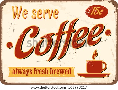 """Vintage style tin sign """"Fresh Brewed Coffee"""". - stock vector"""