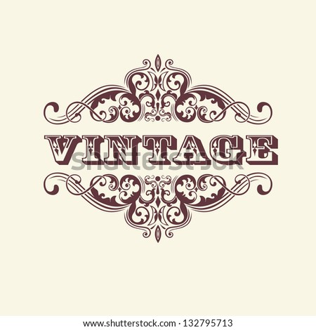 Vintage styled sign. With floral elements. Elegant element for invitation card design. - stock vector