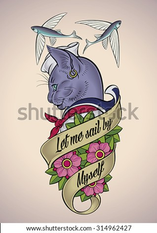 Vintage tattoo design of a cat-sailor wrapped with a banner and a bunch of dog-roses. Editable vector illustration. - stock vector