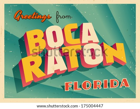 Vintage Touristic Greeting Card - Boca Raton, Florida - Vector EPS10. Grunge effects can be easily removed for a brand new, clean sign. - stock vector