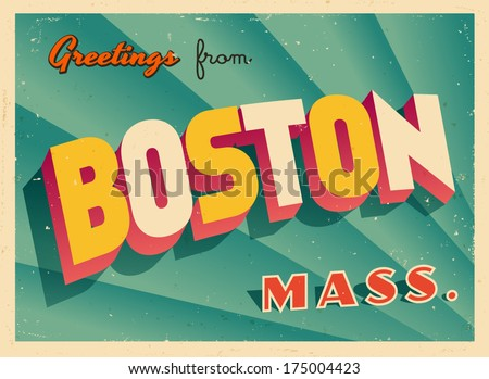 Vintage Touristic Greeting Card - Boston, Massachusetts - Vector EPS10. Grunge effects can be easily removed for a brand new, clean sign. - stock vector