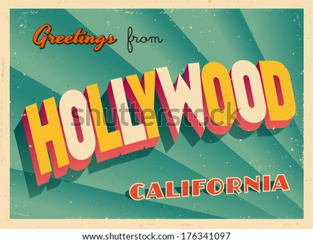 Vintage Touristic Greeting Card - Hollywood, California - Vector EPS10. Grunge effects can be easily removed for a brand new, clean sign. - stock vector