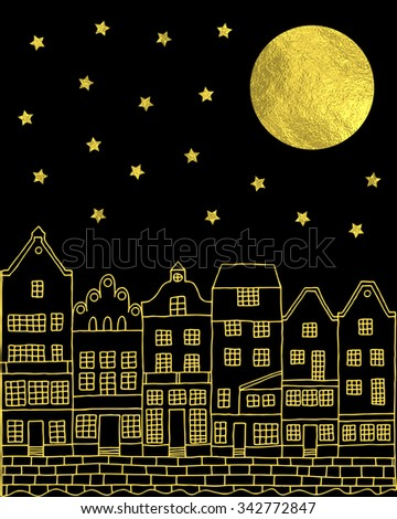 Vintage town at night. Full moon, stars and vintage houses illustration. Black and gold vector background. - stock vector