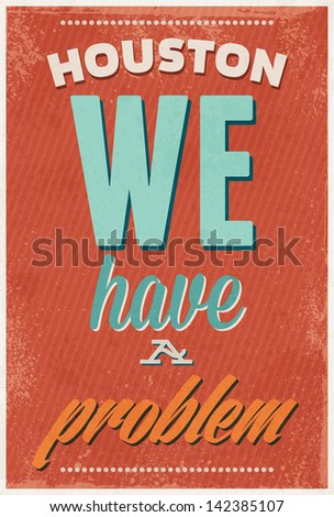 Vintage typography vector illustration with grunge effects. Can be used as a poster or postcard. - stock vector