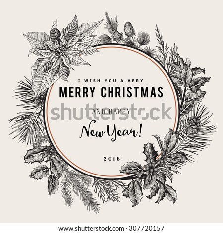 Vintage vector card. I Wish You A Very Merry Christmas And Happy New Year. The wreath of branches of different trees. Black and white. - stock vector