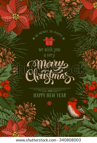 Vintage vector card with hand drawn in engraved style fir tree, poinsettia and fir-cone for Christmas. Bird on a branch of holly berry. Wishing you a very Merry Christmas ! - stock vector