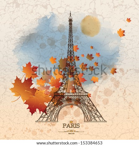 Vintage vector illustration of Eiffel tower on grunge background with autumn leaves - stock vector